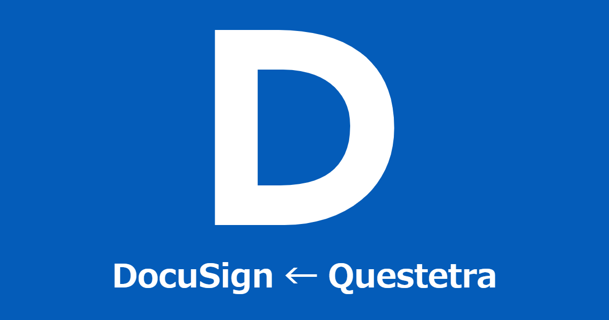 Setting API Linkage between Electronic Signature System DocuSign and Cloud-based Workflow Questetra